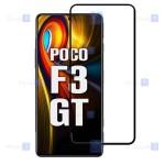 گلس Xiaomi Poco F3 GT مدل تمام صفحه